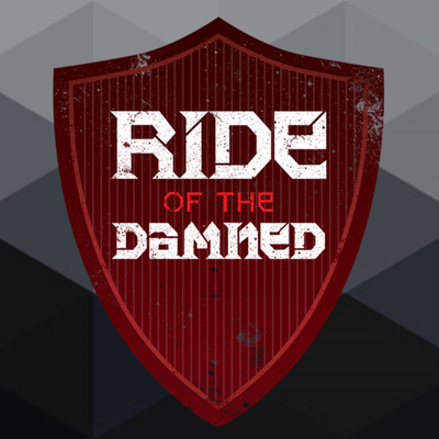Ride of the Damned